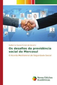 Os desafios da previdência social do Mercosul