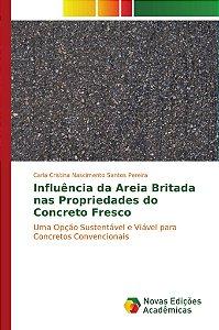 Influência da Areia Britada nas Propriedades do Concreto Fresco