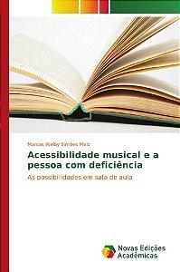 Acessibilidade musical e a pessoa com deficiência