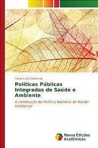 Políticas Públicas Integradas de Saúde e Ambiente