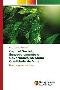 Capital Social, Empoderamento e Governança na Sadia Qualidade de Vida