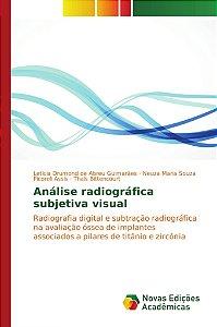 Análise radiográfica subjetiva visual