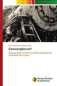 Convergência?