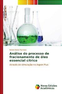 Análise do processo de fracionamento de óleo essencial cítrico