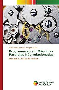 Programação em Máquinas Paralelas Não-relacionadas