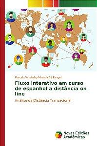 Fluxo interativo em curso de espanhol a distância on line