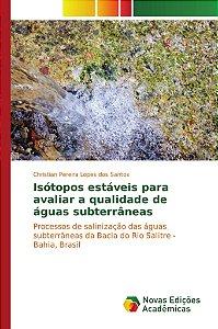 Isótopos estáveis para avaliar a qualidade de águas subterrâneas