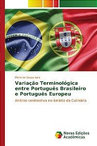 Variação Terminológica entre Português Brasileiro e Português Europeu