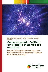 Comportamento Caótico em Modelos Matemáticos de Câncer