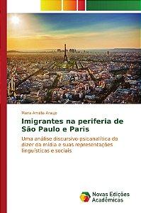 Imigrantes na periferia de São Paulo e Paris
