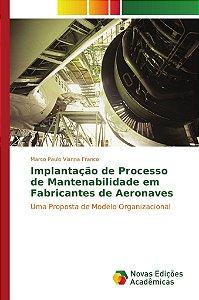 Implantação de Processo de Mantenabilidade em Fabricantes de Aeronaves