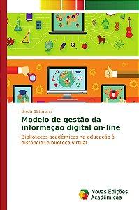 Modelo de gestão da informação digital on-line