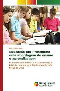 Educação por Princípios: uma abordagem de ensino e aprendizagem