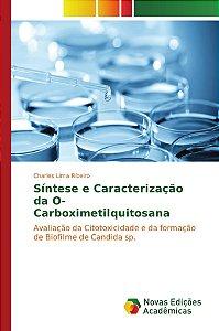 Síntese e Caracterização da O-Carboximetilquitosana