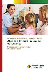 Atenção Integral à Saúde da Criança