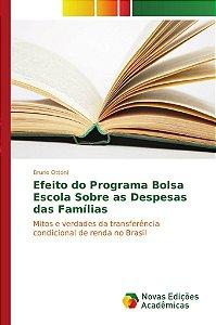 Efeito do Programa Bolsa Escola Sobre as Despesas das Famílias