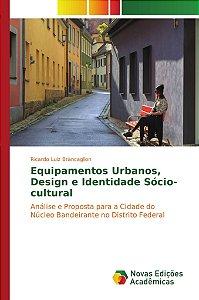 Equipamentos Urbanos, Design e Identidade Sócio-cultural