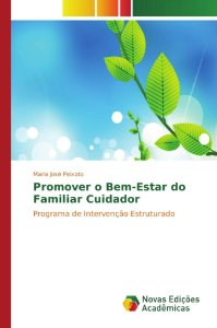 Promover o Bem-Estar do Familiar Cuidador