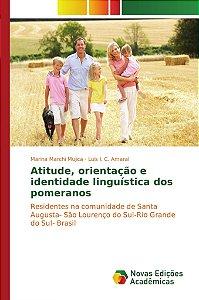 Atitude, orientação e identidade linguística dos pomeranos