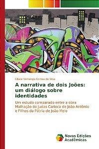 A narrativa de dois Joões: um diálogo sobre identidades