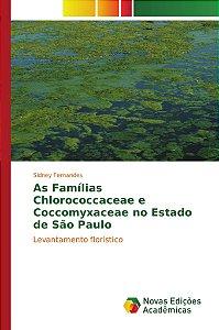 As Famílias Chlorococcaceae e Coccomyxaceae no Estado de São Paulo