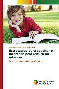 Estratégias para suscitar o interesse pela leitura na infância