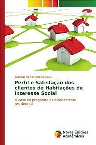 Perfil e Satisfação dos clientes de Habitações de Interesse Social