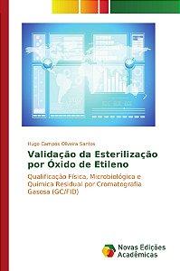 Validação da Esterilização por Óxido de Etileno