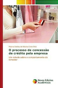 O processo de concessão de crédito pela empresa