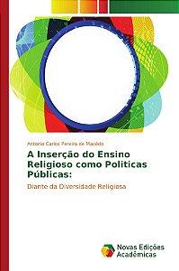 A Inserção do Ensino Religioso como Politicas Públicas: