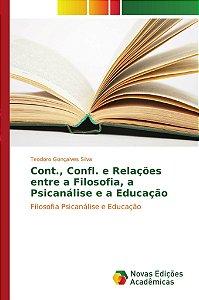 Cont., Confl. e Relações entre a Filosofia, a Psicanálise e a Educação