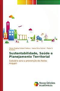Sustentabilidade, Saúde e Planejamento Territorial