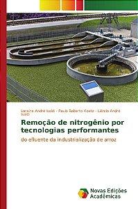 Remoção de nitrogênio por tecnologias performantes