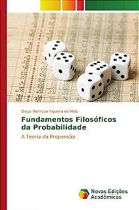 Fundamentos Filosóficos da Probabilidade