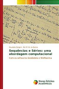 Sequências e Séries: uma abordagem computacional