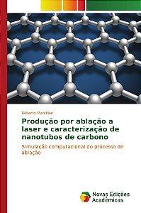 Produção por ablação a laser e caracterização de nanotubos de carbono