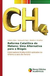 Reforma Catalítica do Metano: Uma Alternativa para o Biogás