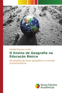 O Ensino de Geografia na Educação Básica