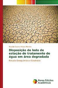 Disposição de lodo de estação de tratamento de água em área degradada