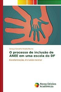 O processo de inclusão de ANEE em uma escola do DF