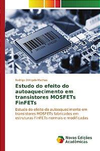Estudo do efeito do autoaquecimento em transistores MOSFETs FinFETs