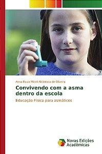Convivendo com a asma dentro da escola