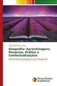 Geografia: Aprendizagens, Pesquisa, Prática e Contextualizações