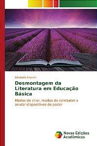 Desmontagem da Literatura em Educação Básica