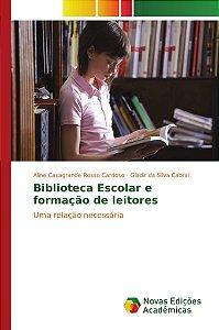 Biblioteca Escolar e formação de leitores