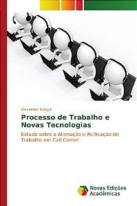 Processo de Trabalho e Novas Tecnologias