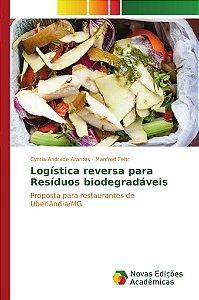Logística reversa para Resíduos biodegradáveis