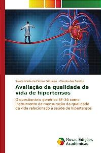 Avaliação da qualidade de vida de hipertensos