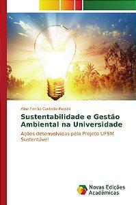 Sustentabilidade e Gestão Ambiental na Universidade