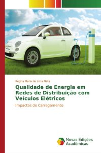 Qualidade de Energia em Redes de Distribuição com Veículos Elétricos